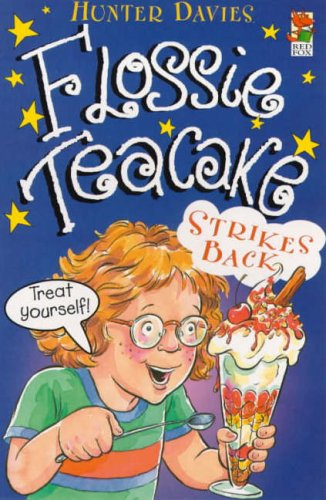 9780099967309: Flossie Teacake Strikes Back! (Red Fox younger fiction)
