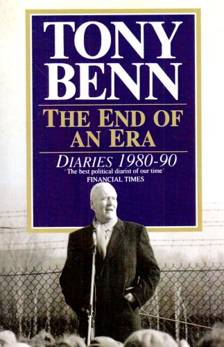 9780099971108: The End Of An Era: Diaries 1980-1990: Diaries 1980-90