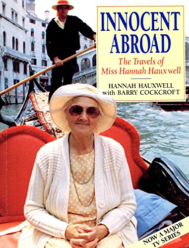 9780099971702: Innocent Abroad: The Travels of Miss Hannah Hauxwell