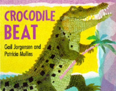 9780099973706: Crocodile Beat (Red Fox picture books)