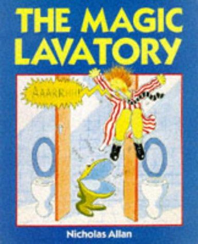 9780099974406: The Magic Lavatory (Red Fox picture books)