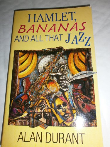Hamlet, Bananas and All That Jazz (Red: Durant, Alan