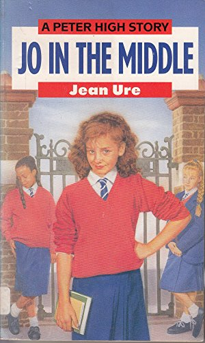 9780099977308: Jo in the Middle (Peter High)