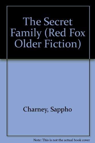 The Secret Family (Red Fox Older Fiction): Charney, Sappho