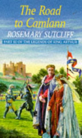 The road to Camlann (0099979306) by Rosemary Sutcliff