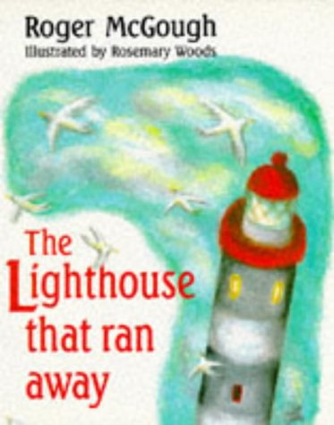 9780099979609: The Lighthouse That Ran Away (Red Fox picture books)