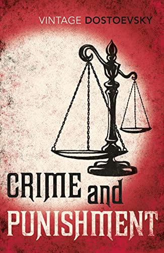 9780099981909: Crime And Punishment: A Novel in Six Parts with Epilogue (Vintage Classics)