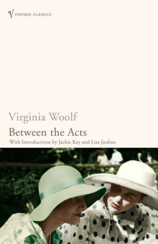 9780099982609: Between The Acts (Vintage Classics)