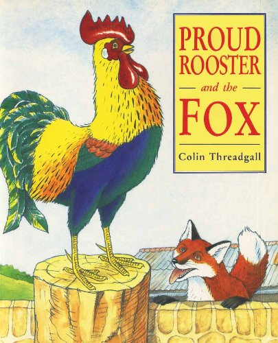 9780099983309: Proud Rooster and the Fox (Red Fox Picture Books)