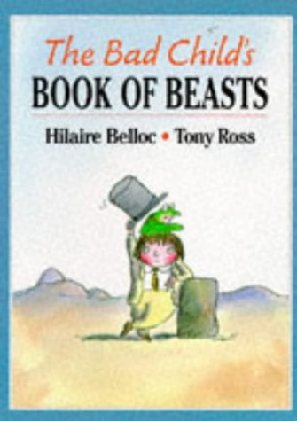 9780099983507: The Bad Child's Book of Beasts (Red Fox Picture Books)