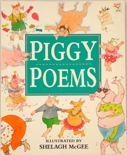 9780099990505: Piggy Poems (Red Fox picture books)