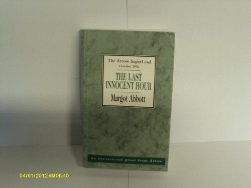 9780099992707: The Last Innocent Hour