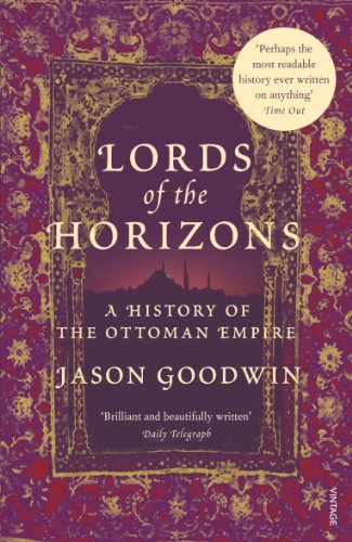 9780099994008: Lords Of The Horizons: A History of the Ottoman Empire