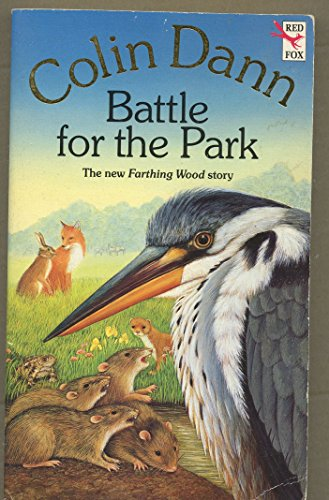 9780099996903: Battle for the Park: 7 (Farthing Wood)