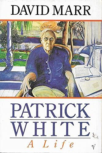 9780099998501: Patrick White: A Life