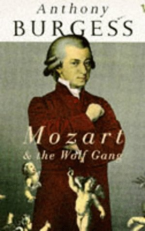 9780099999102: Mozart and the Wolf Gang
