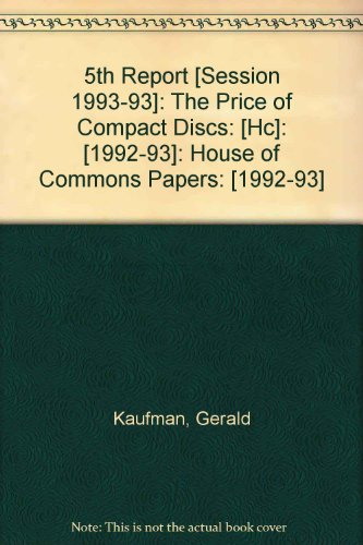 9780100205734: 5th Report [Session 1993-93]: The Price of Compact Discs: [Hc]: [1992-93]: House of Commons Papers: [1992-93]