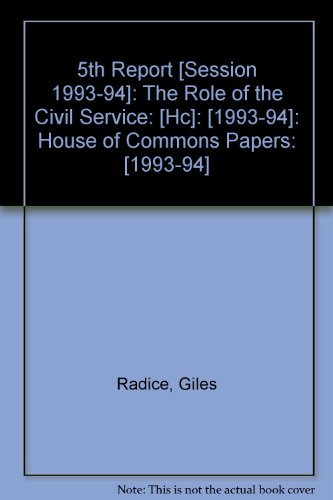 9780100206540: 5th Report [Session 1993-94]: The Role of the Civil Service: [Hc]: [1993-94]: House of Commons Papers: [1993-94]