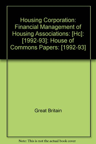 9780100230330: Housing Corporation: Financial Management of Housing Associations: [Hc]: [1992-93]: House of Commons Papers: [1992-93]