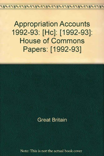 9780100235731: Appropriation Accounts 1992-93: [Hc]: [1992-93]: House of Commons Papers: [1992-93]