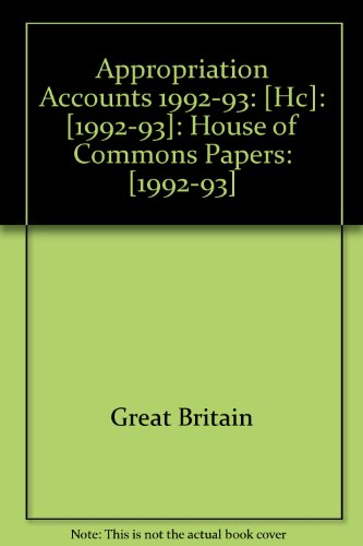 9780100236332: Appropriation Accounts 1992-93: [Hc]: [1992-93]: House of Commons Papers: [1992-93]