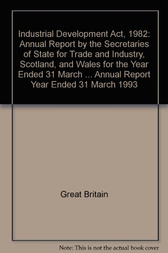 9780100236936: Industrial Development Act, 1982: Annual Report Year Ended 31 March 1993