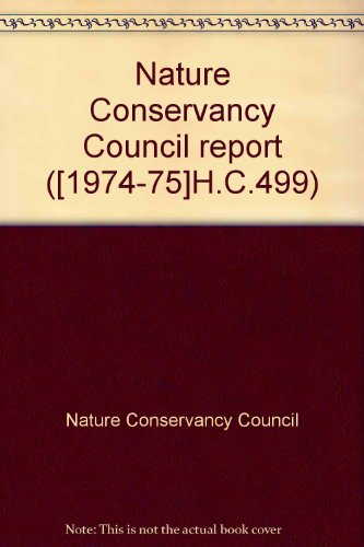 Nature Conservancy Council: Second Report Covering the Period 1 April 1975 - 31 March 1976: Great ...