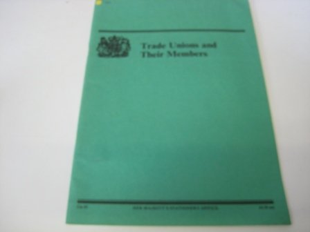 9780101009522: Trade Unions and Their Members (Command Paper)