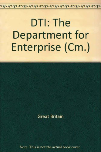 9780101027823: DTI: The Department for Enterprise (Cm.)