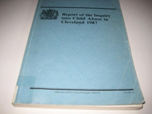 9780101041225: Child Abuse in Cleveland, 1987: Inquiry Report (Command Paper)