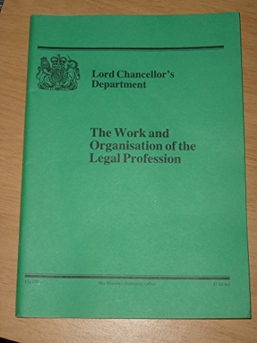 9780101057028: The Work and Organisation of the Legal Profession. (Cm.: 570)