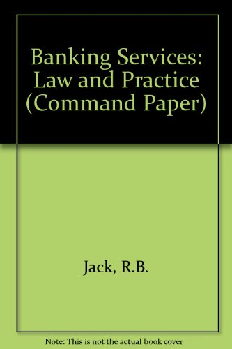 9780101062220: Banking Services: Law and Practice (Command Paper)