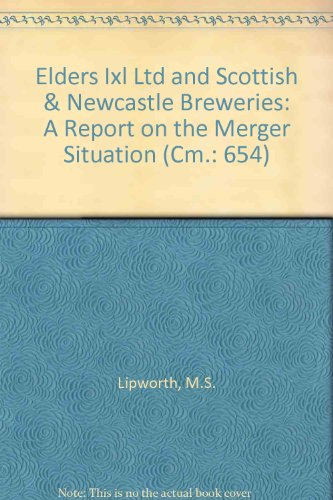 9780101065429: Elders Ixl Ltd and Scottish & Newcastle Breweries: A Report on the Merger Situation (Cm.: 654)
