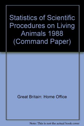 9780101074322: Statistics of Scientific Procedures on Living Animals (Command Paper)