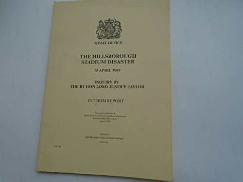 9780101076524: The Hillsborough Stadium Disaster, 15 April 1989: Inquiry by Lord Justice Taylor (Cm.: 765)
