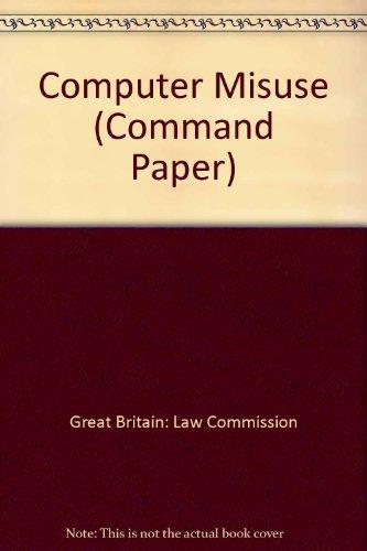 9780101081924: Computer Misuse (Command Paper)