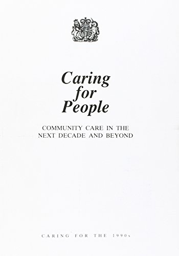 9780101084925: Caring for People: Community Care in the Next Decade and Beyond (Command Paper)