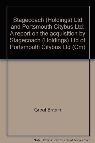 9780101113021: Stagecoach (Holdings) Ltd. and Portsmouth Citybus Ltd.: Monopolies and Mergers Commission Report (CM.)