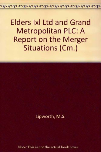 9780101122726: Elders Ixl Ltd and Grand Metropolitan PLC: A Report on the Merger Situations (Cm.)