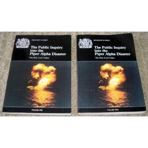 9780101131025: The Public Inquiry into the Piper Alpha Disaster (Two Volume Set)