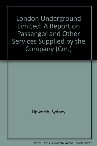 9780101155526: London Underground Limited: A Report on Passenger and Other Services Supplied by the Company (Cm.)