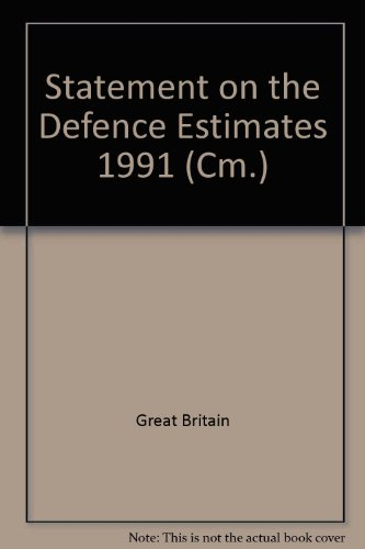 9780101155922: Statement on the Defence Estimates 1991 (Cm.)