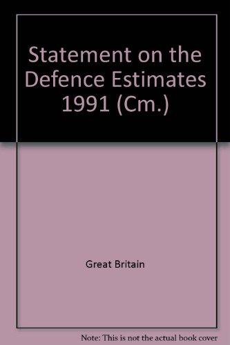 9780101155939: Statement on the Defence Estimates 1991 (Cm.)