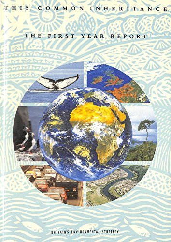 9780101165525: THIS COMMON INHERITANCE 1992: THE FIRST YEAR REPORT: BRITAIN'S ENVIRONMENTAL STRATEGY (COMMAND PAPER)