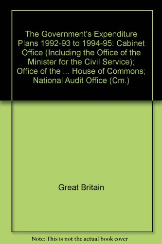 9780101191920: Government's Expenditure Plans - Cabinet Office, Privy Council Office & 1992-93 to 1994-95 (1992 Reports) (Cm.)