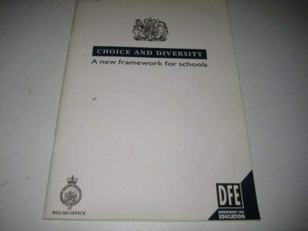 9780101202121: Choice and Diversity: A New Framework for Schools (Cm.)
