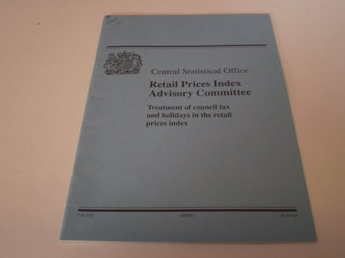 9780101214223: Treatment of Council Tax and Holidays in the Retail Prices Index (Cm.)