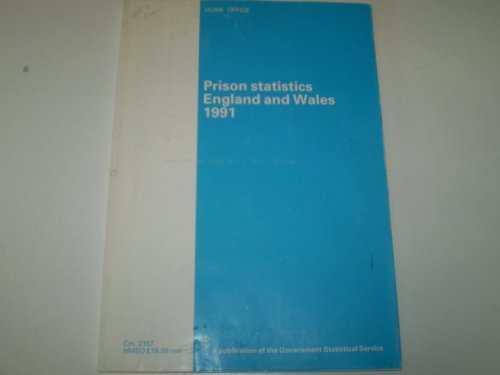 9780101215725: Prison Statistics England and Wales 1991 (Cm.)