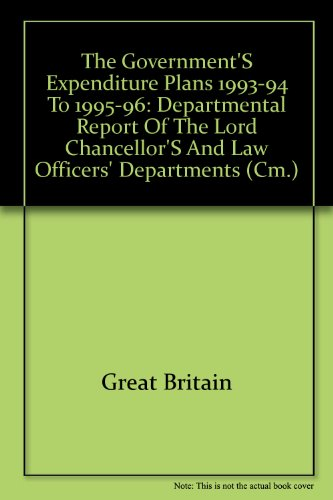 9780101220927: The Government's Expenditure Plans 1993-94 to 1995-96: Departmental Report of the Lord Chancellor's and Law Officers' Departments (Cm.)