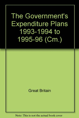 9780101221429: Government's Expenditure Plans - Departments of the Secretary of State for Scotland & Forestry Commission (Scottish) (Cm.)